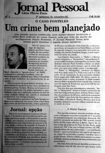 "CRabin_Pinto_JornalPessoal The first edition of Jornal Pessoal (""Personal Newspaper"") dated the first fortnight of September,1987. Photo courtesy of Lúcio Flávio Pinto."