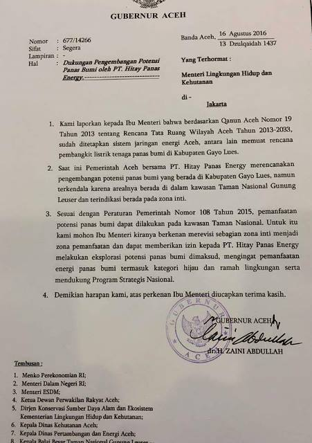 Aceh Governor Zaini Abdullah sent this letter to Environment and Forestry Minister Siti Nurbaya last week, asking for part of the core zone of Mount Leuser National Park to be rezoned for geothermal development.