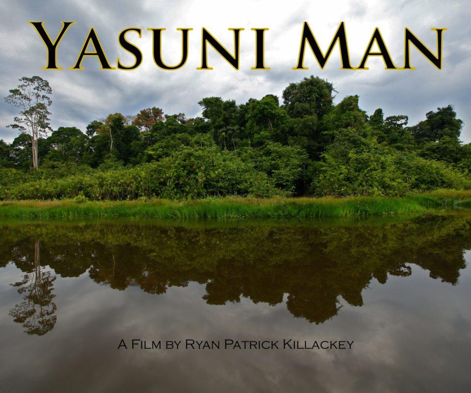 Yasuni Man - Promo Image. ©Ryan P. Killackey/Pollywog Productions