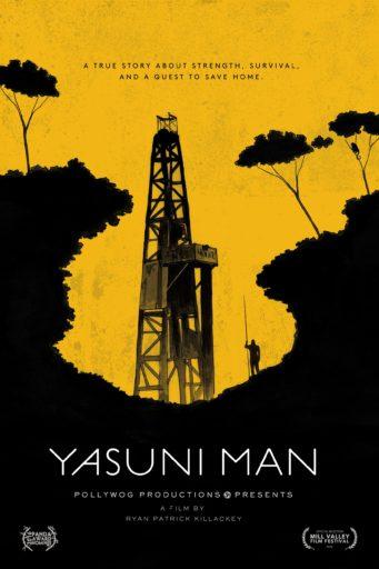 Yasuni Man - Official Poster. ©Ryan P. Killackey/Pollywog Productions