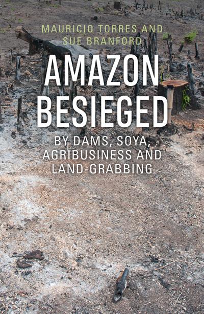 Amazon Besieged': Q&A with Mongabay contributor Sue Branford