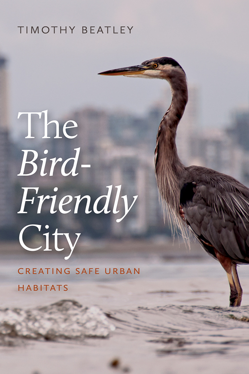 The Bird Friendly City was released Nov. 5. Image courtesy of Island Press.