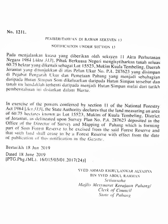 Notice in the government gazette on June 18, 2019, announcing that a 60.75-hectare (150-acre) plot will be excised from the Som Forest Reserve.